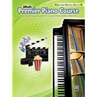 Premier Piano Course Pop and Movie Hits, Bk 2B