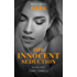 His Innocent Seduction (Guilty as Sin Book 1000)
