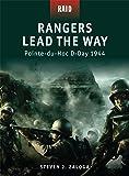 Rangers Lead the Way: Pointe-du-Hoc D-Day 1944 (Raid)