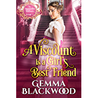 A Viscount is a Girl's Best Friend (The Impossible Balfours Book 3) (English Edition)