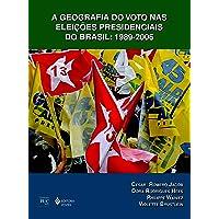 Geografia do voto nas eleições presidenciais do Brasil: 1989-2006