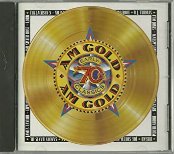 AM Gold: Early '70s Classics (Time Life Music)