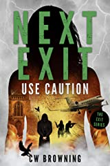Next Exit, Use Caution (The Exit Series Book 5) Kindle Edition