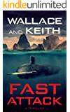 Fast Attack (The Hunter Killer Series Book 4)