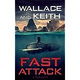 Fast Attack (The Hunter Killer Series Book 4)