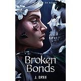 Broken Bonds (The Bonds that Tie Book 1)