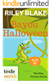 The Miss Fortune Series: Bayou Halloween (Kindle Worlds Short Story) (Bayou Cozy Romantic Thrills Book 2)