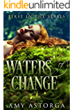 Waters of Change: The Mermaid Trilogy
