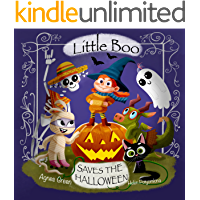 Little Boo Saves the Halloween: A Picture Book about Leadership, Teamwork, and Creativity. For Kids 3-5 yo Who Adore…