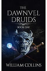 The Dawnvel Druids Kindle Edition