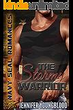 The Stormy Warrior: Navy SEAL Romance (O'Brien Family Romance)