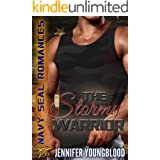 The Stormy Warrior: O'Brien Family Romance (Jennifer's Navy SEAL Romance Book 3)