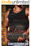 The Stormy Warrior: O'Brien Family Romance (Jennifer's Navy SEAL Romance Book 3)
