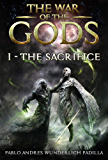 The Sacrifice (The War of the Gods Book 1)