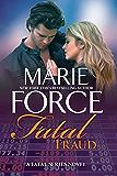 Fatal Fraud: A Fatal Series Novel (The Fatal Series Book 16)