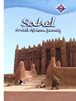 Sahel - A West African Journey