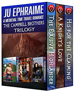 The Campbell Brothers Trilogy: A Medieval Time Travel Romance: Books 1, 2, & 3