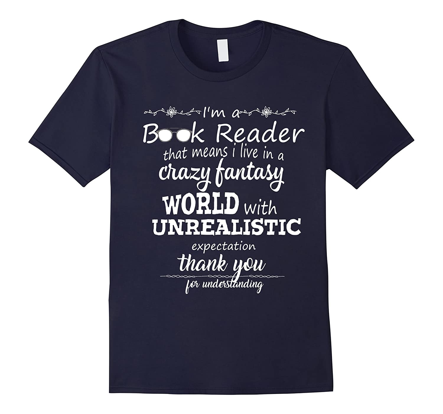 Im Book Reader I Live In Crazy World Gift For Reading Fans-TH