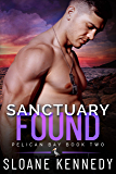 Sanctuary Found (Pelican Bay, Book 2) (English Edition)