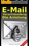 E-Mail-Verschlüsselung Die Anleitung
