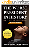 The Worst President in History: The Legacy of Barack Obama (English Edition)