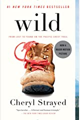 Wild: From Lost to Found on the Pacific Crest Trail Paperback