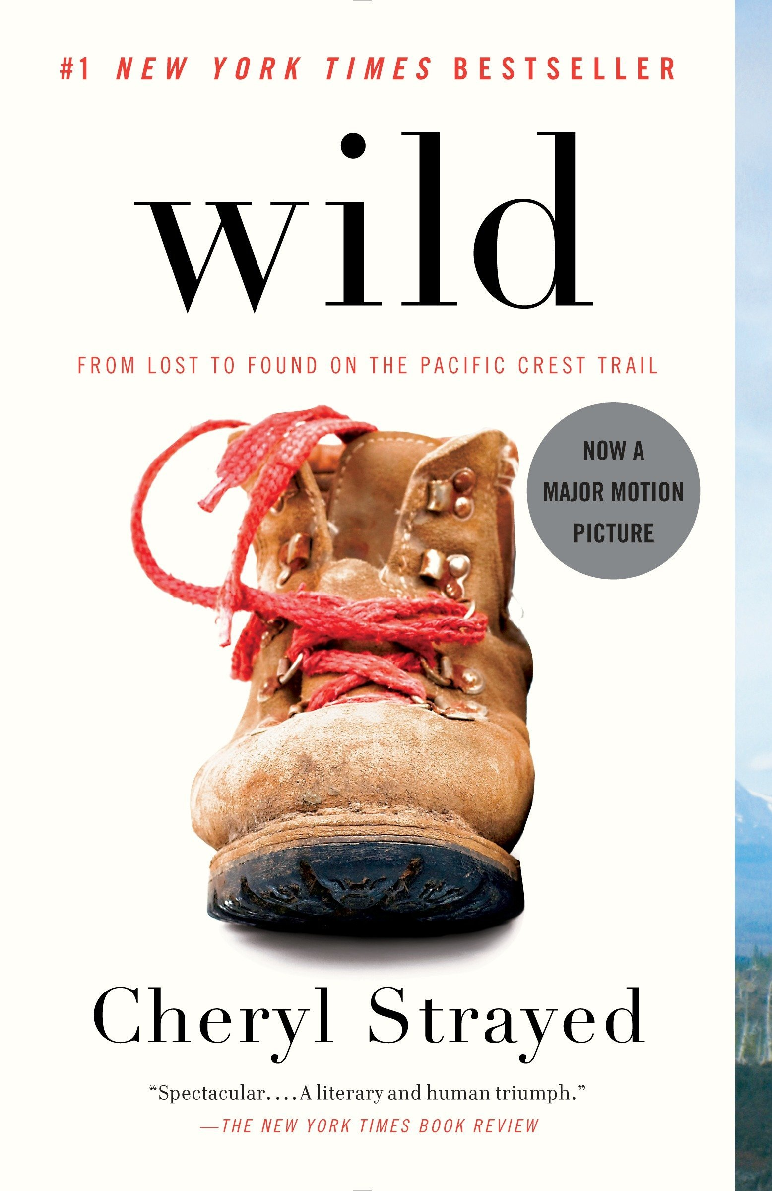 Wild From Lost To Found On The Pacific Crest Trail Cheryl