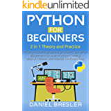 Python for Beginners : The Python Programming Crash Course for Beginners to Learn Python Coding Well in 1 Week with…
