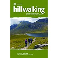 Hillwalking : The Official Handbook of the Mountain Training Walking Schemes