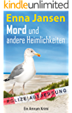Mord und andere Heimlichkeiten: Ein Amrum-Krimi (Rike Franzen 2)