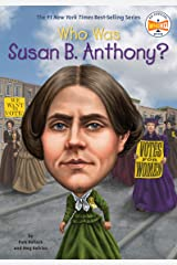 Who Was Susan B. Anthony? (Who Was?) Kindle Edition