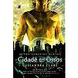 Cidade dos Ossos - Série Os Instrumentos Mortais 1