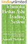 Ichimoku Heikin Ashi Trading System: Guide to a Deadly accurate Trading System (English Edition)