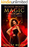 Blood Moon Magic (Fanged Fae Series Book 1)
