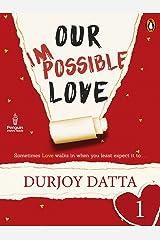 Our Impossible Love: Part 1: (Penguin Petit) Kindle Edition