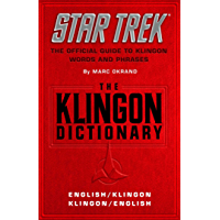 The Klingon Dictionary: The Official Guide to Klingon Words and Phrases (Star Trek) (English Edition)