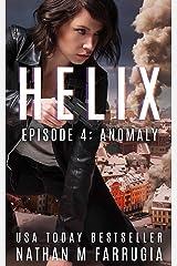 Helix: Episode 4 (Anomaly) Kindle Edition