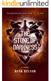 The Stone of Darkness: The Dragonslayer Series: Book Three of Four (English Edition)