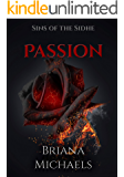 Passion (Sins of the Sidhe Book 3)