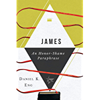 James: An Honor-Shame Paraphrase