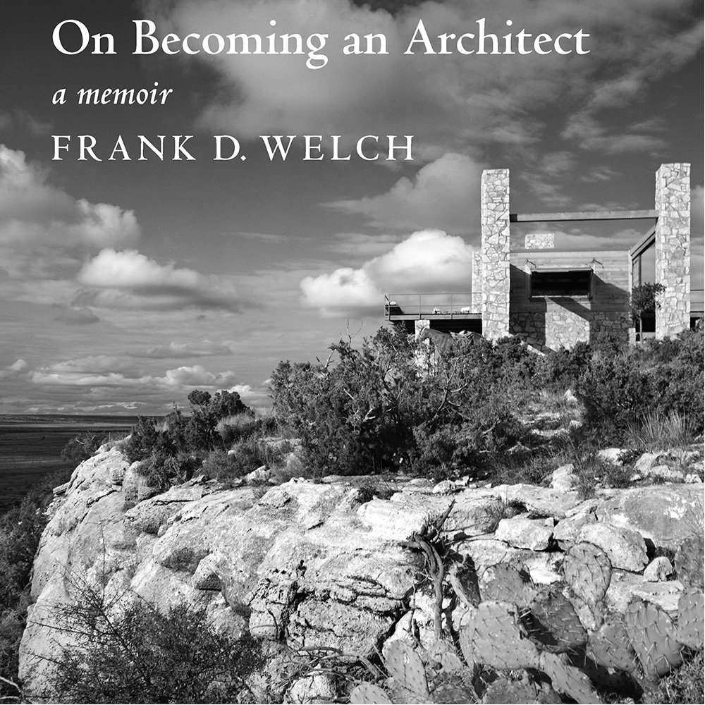 On Becoming an Architect: Frank Welch: 9780875656014: Amazon.com: Books