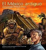 Nueva historia mínima de México: México antiguo