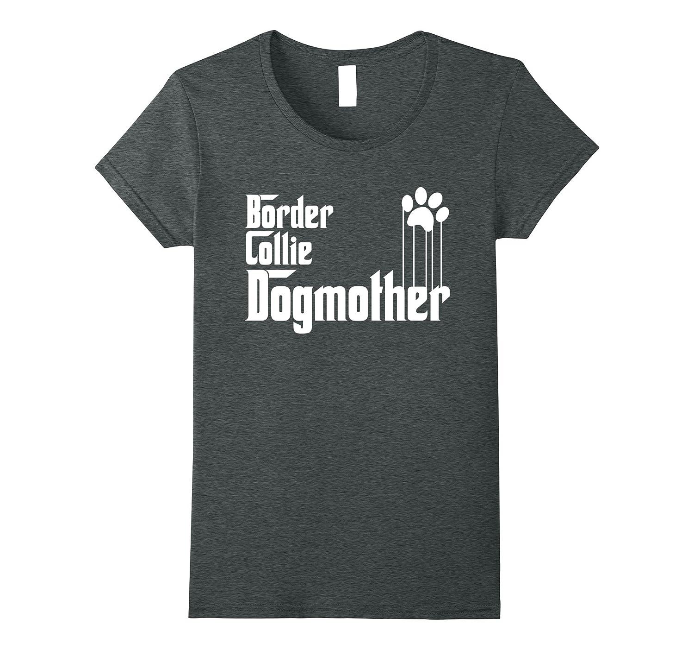 Womens Border Collie Dog Mom T-Shirt-CL