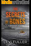 The Secrets of Bones: A Suspense Mystery Novella (Isle of Bute Book 2)