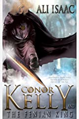 Conor Kelly and The Fenian King (The Tir Na Nog Trilogy Book 2) Kindle Edition