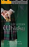 Nie wieder Whisky: Highland Games mit Hindernissen (Lauwarme Schottenromanze) (German Edition)