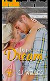 Dare to Dream (Texas Boys Book 1)