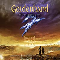 Goldenhand: The Old Kingdom, Book 5