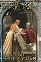A Knight To Call My Own (The MacLaren's ~ A Medieval Romance Book 2) Kindle Edition