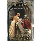 A Knight To Call My Own: A Medieval Romance (The MacLarens Book 2)